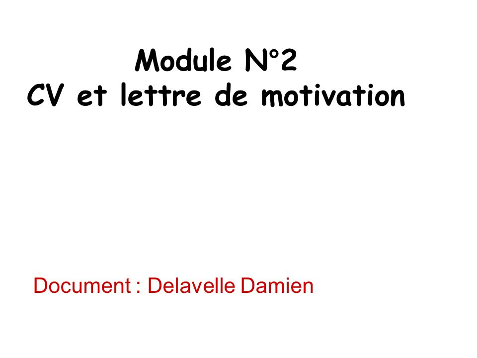 Module N°2 CV et lettre de motivation