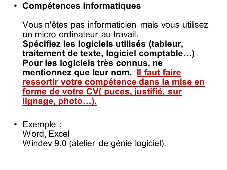 Exemple : Word, Excel Windev 9.0 (atelier de génie logiciel).