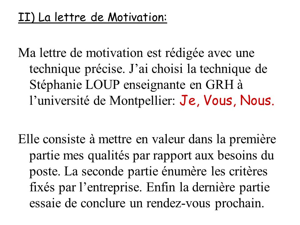 II) La lettre de Motivation: