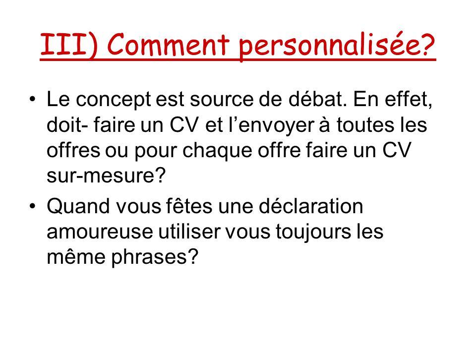III) Comment personnalisée