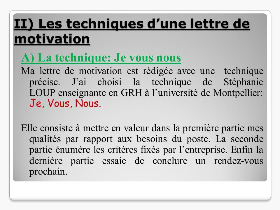 II) Les techniques d'une lettre de motivation
