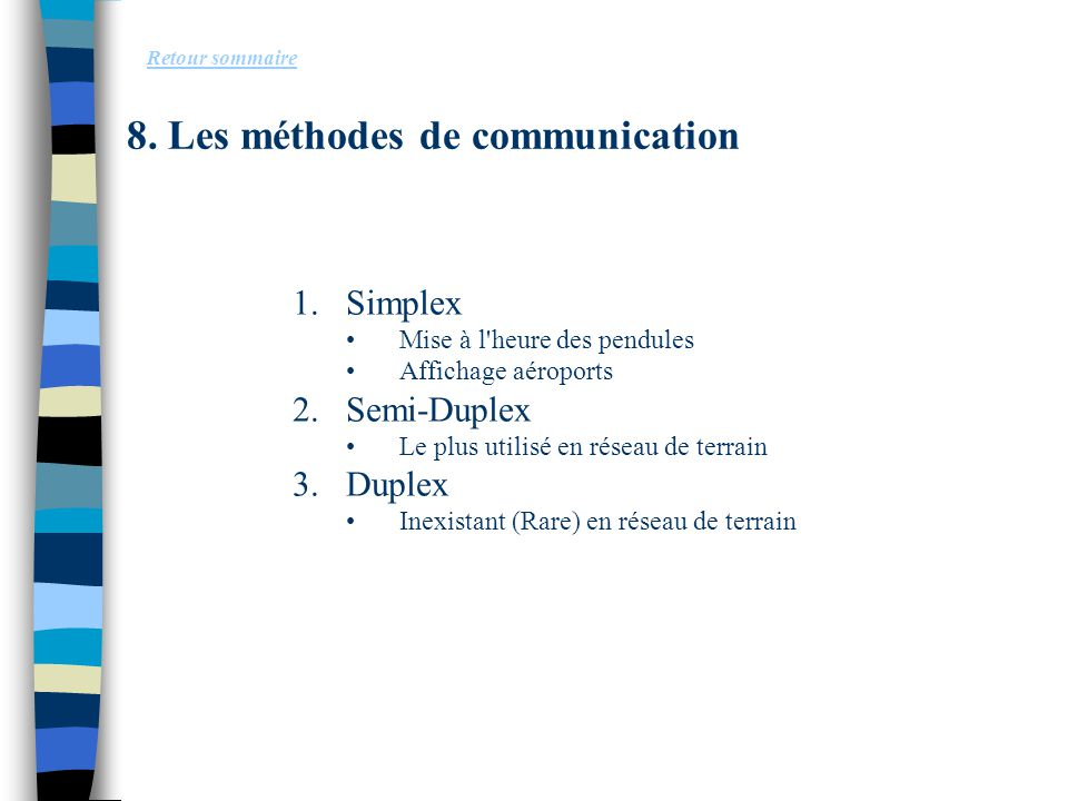 8. Les méthodes de communication
