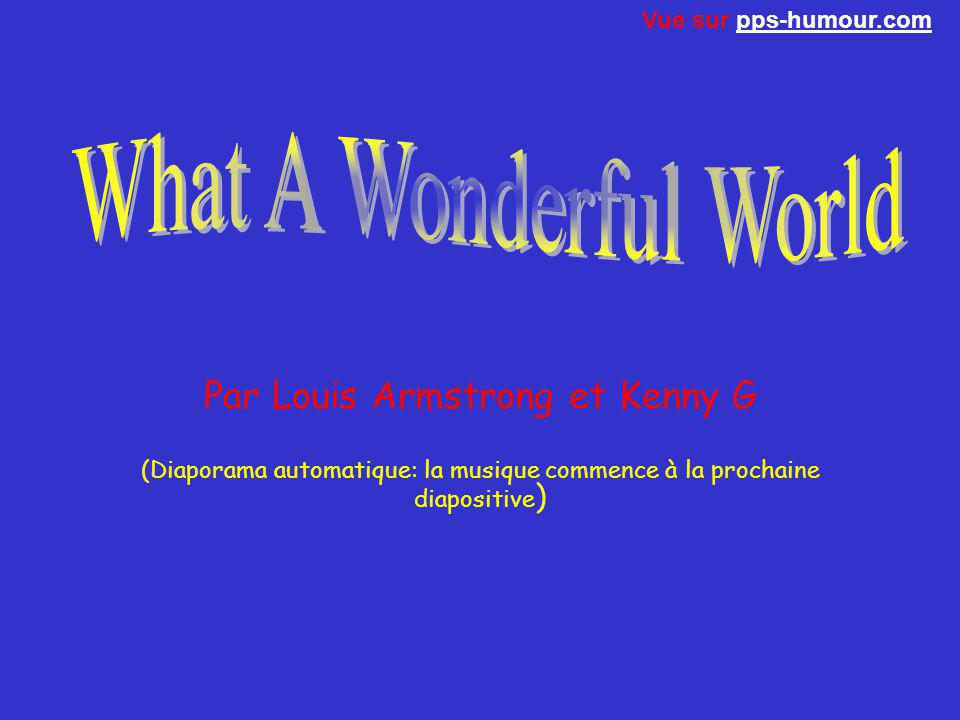 Par Louis Armstrong et Kenny G