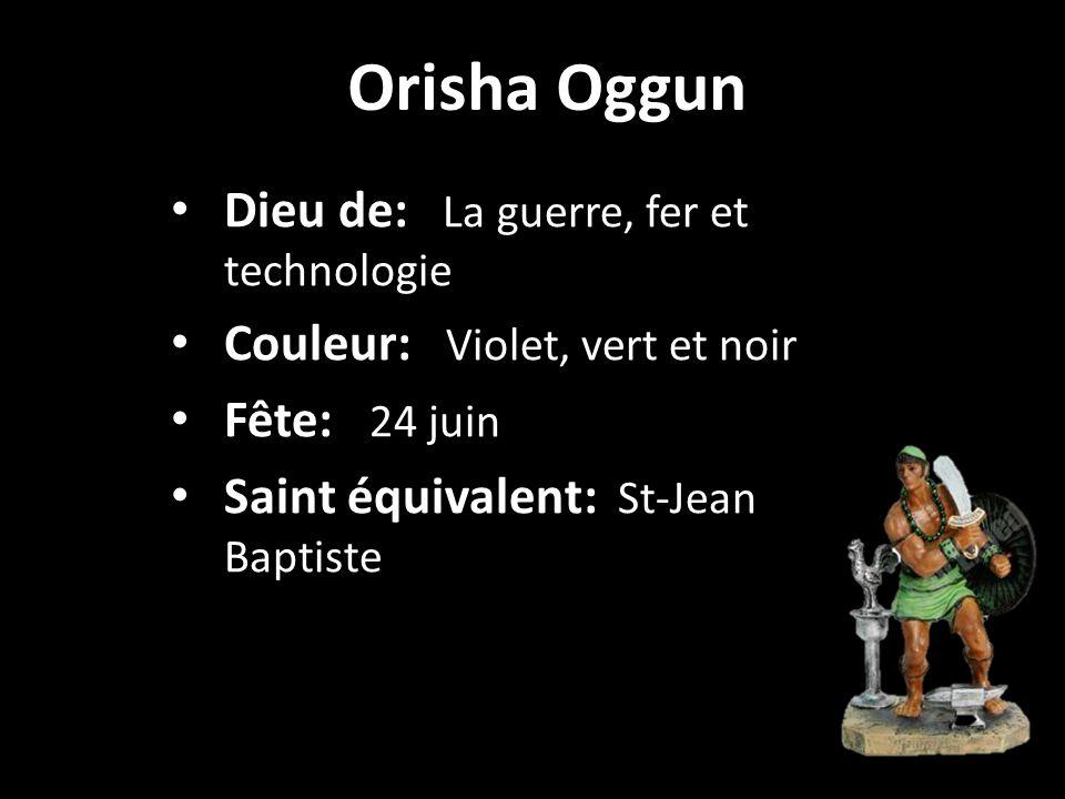 Orisha Oggun Dieu de: La guerre, fer et technologie