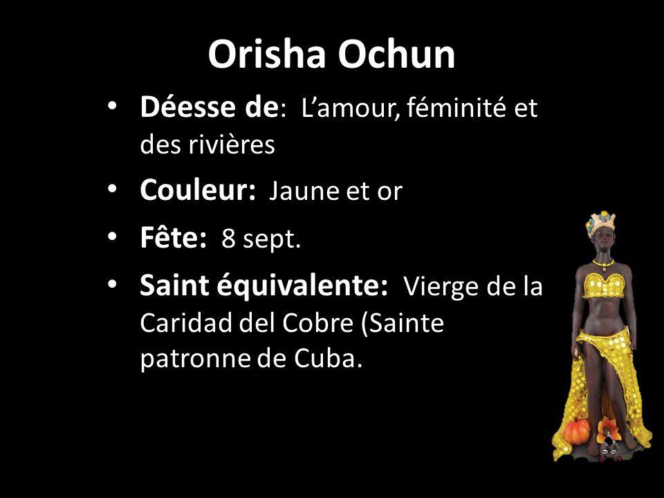 Orisha Ochun Déesse de: L'amour, féminité et des rivières