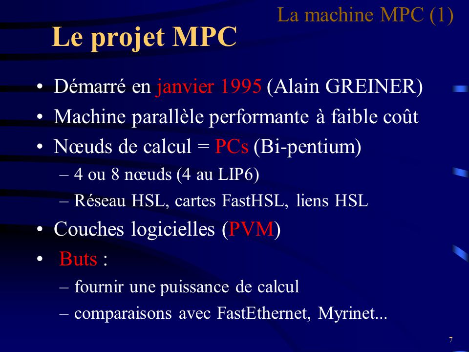 Le projet MPC La machine MPC (1)