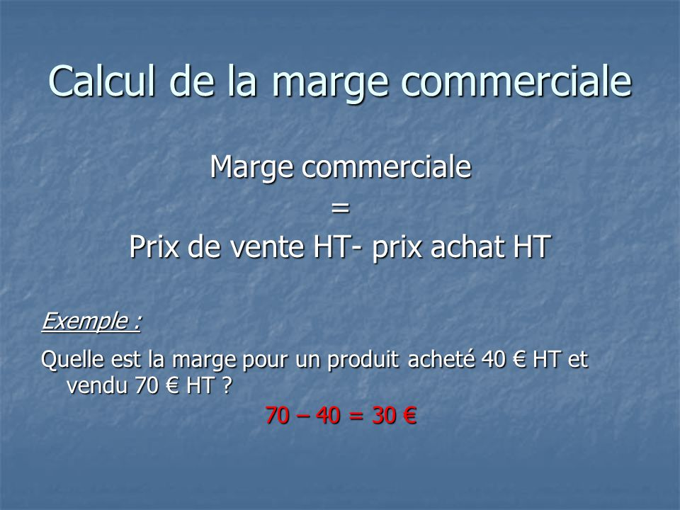 Calcul de la marge commerciale
