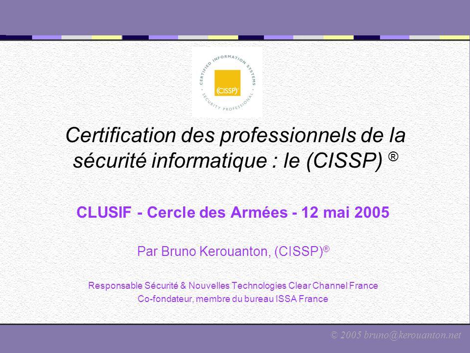 Certification des professionnels de la sécurité informatique : le (CISSP) ®