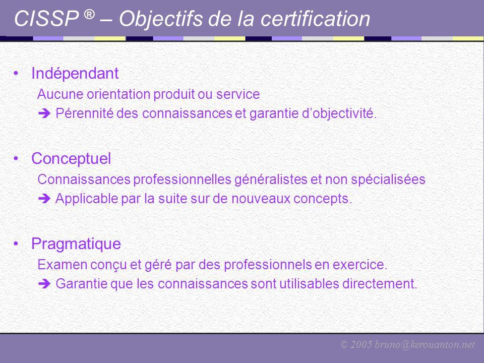 CISSP ® – Objectifs de la certification
