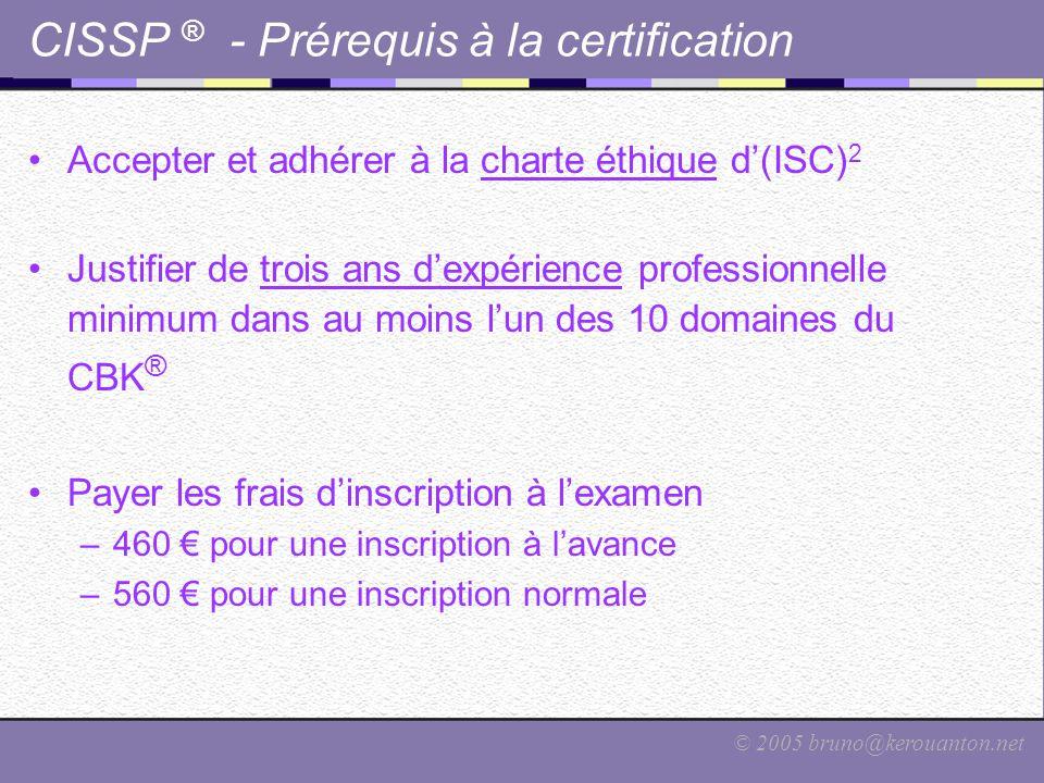 CISSP ® - Prérequis à la certification