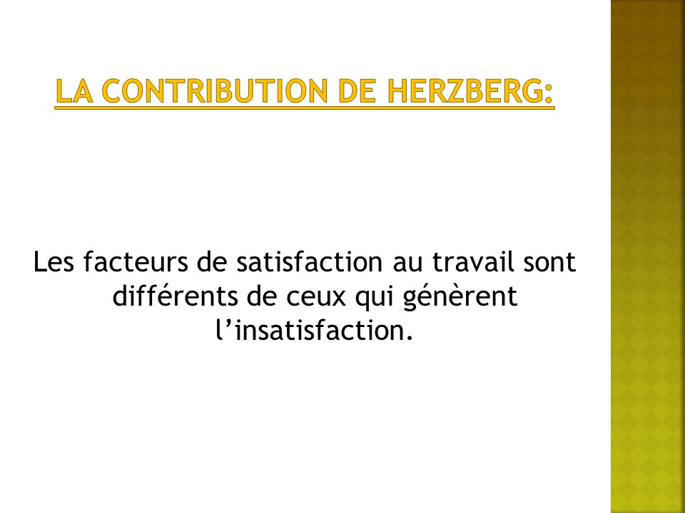 La contribution de herzberg: