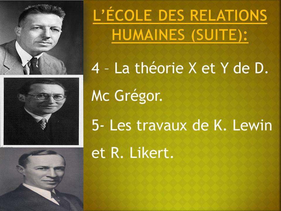 L'école des relations humaines (suite):
