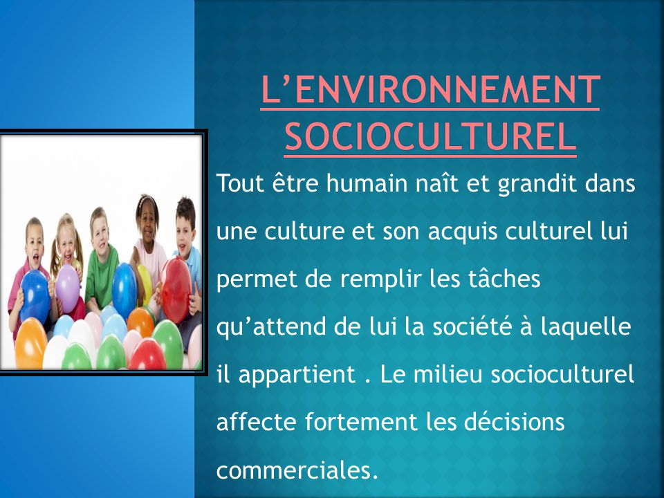 L'environnement socioculturel