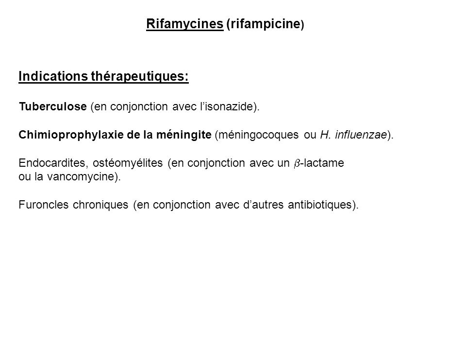 Rifamycines (rifampicine)