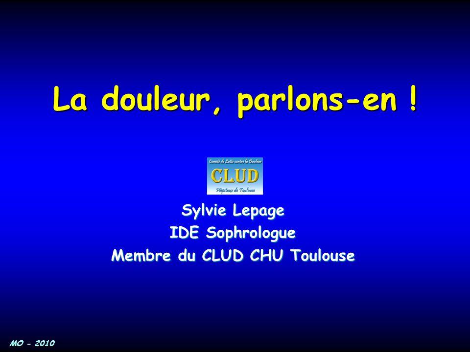 Sylvie Lepage IDE Sophrologue Membre du CLUD CHU Toulouse