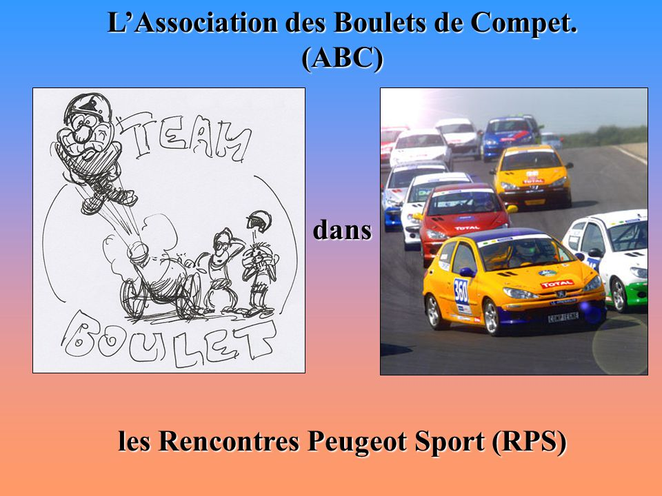 L'Association des Boulets de Compet. (ABC)