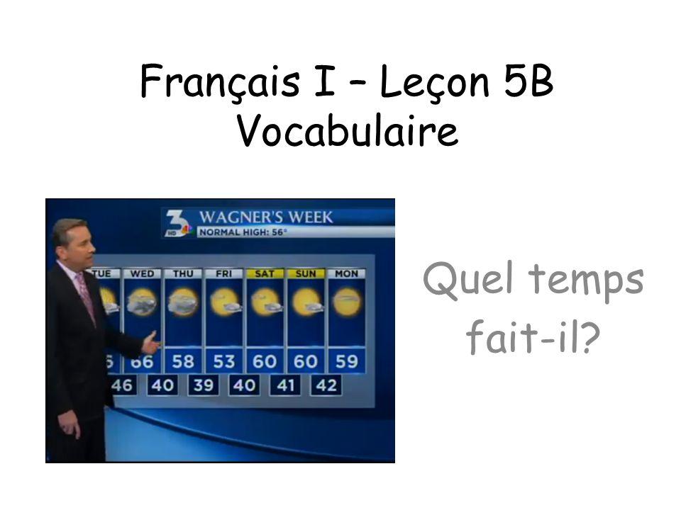 Français I – Leçon 5B Vocabulaire