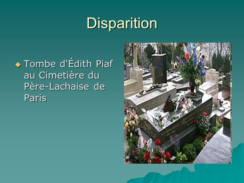 Disparition Tombe d Édith Piaf au Cimetière du Père-Lachaise de Paris