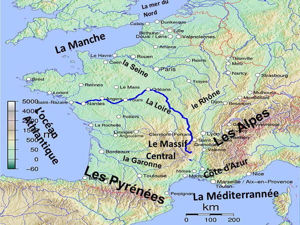 Les Alpes Les Pyrénées La Manche L'océan Athlantique La Méditerrannée