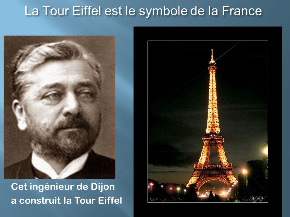 La Tour Eiffel est le symbole de la France