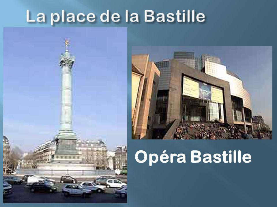 La place de la Bastille Opéra Bastille