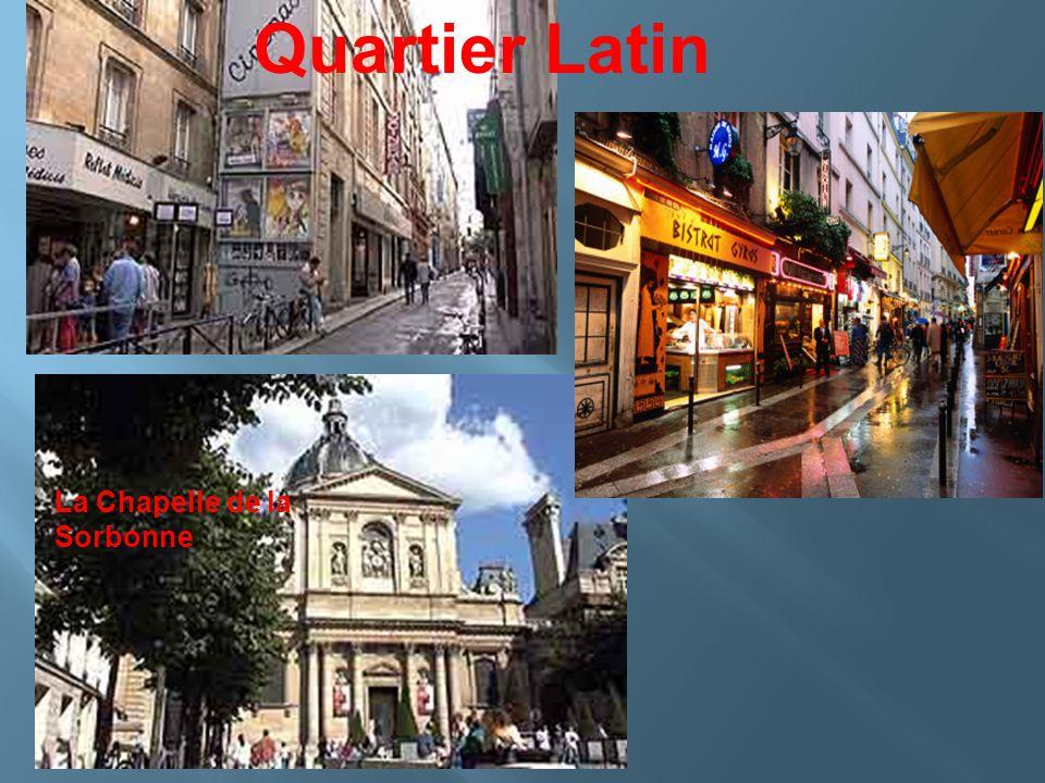 Quartier Latin La Chapelle de la Sorbonne