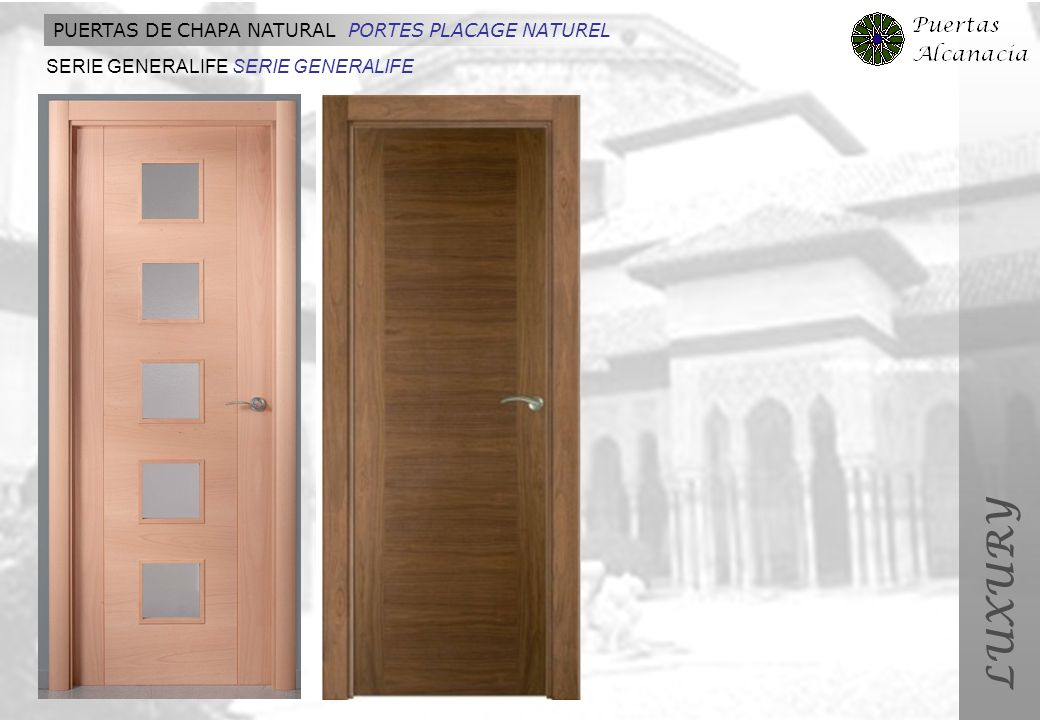 LUXURY PUERTAS DE CHAPA NATURAL PORTES PLACAGE NATUREL