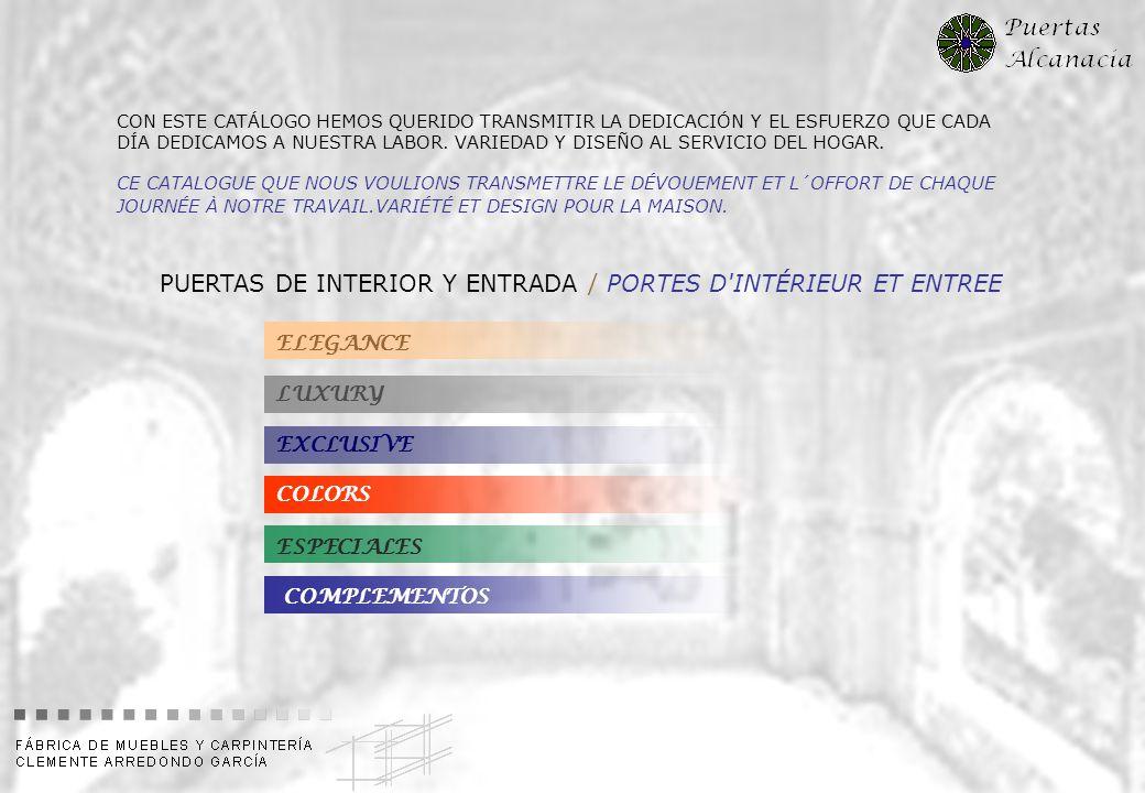 PUERTAS DE INTERIOR Y ENTRADA / PORTES D INTÉRIEUR ET ENTREE