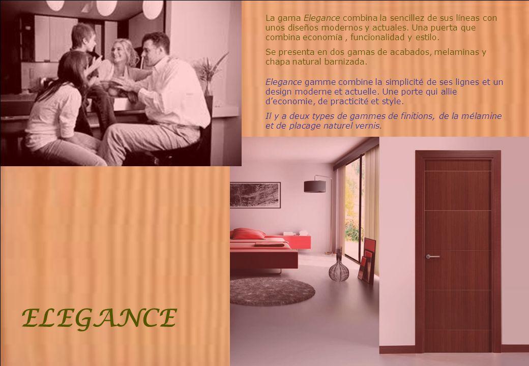 La gama Elegance combina la sencillez de sus líneas con unos diseños modernos y actuales. Una puerta que combina economía , funcionalidad y estilo.