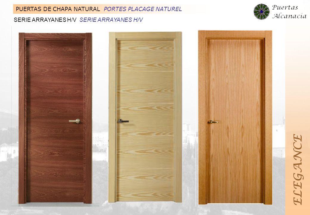 ELEGANCE PUERTAS DE CHAPA NATURAL PORTES PLACAGE NATUREL
