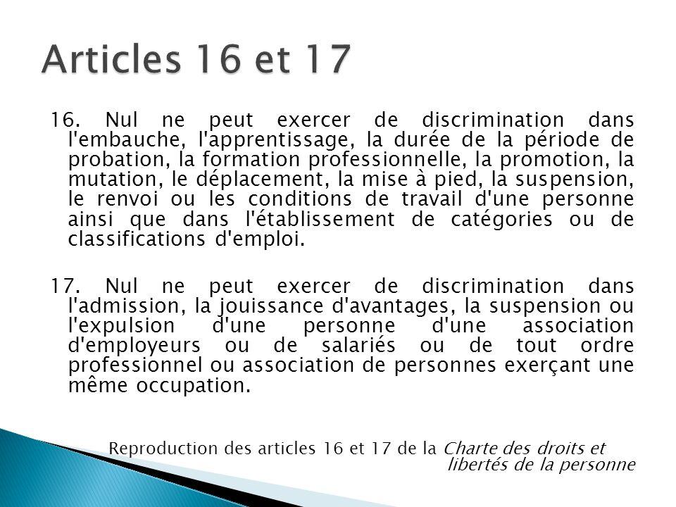 Articles 16 et 17