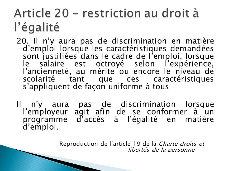 Article 20 – restriction au droit à l'égalité