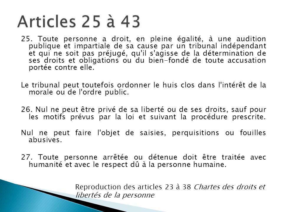Articles 25 à 43