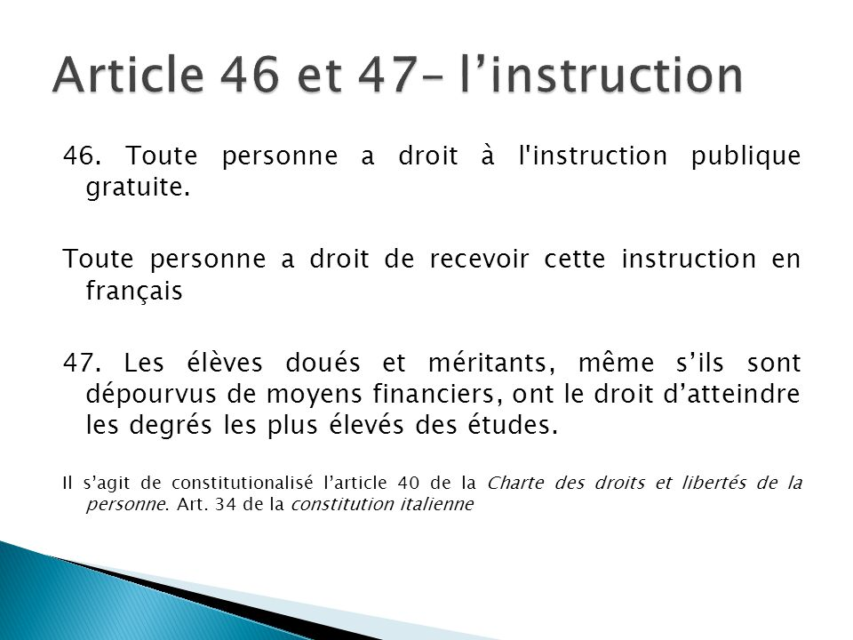 Article 46 et 47– l'instruction