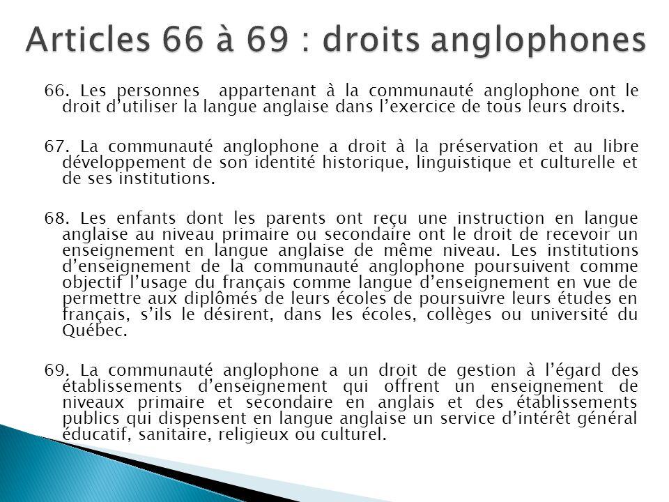 Articles 66 à 69 : droits anglophones