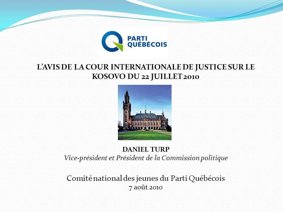 L'AVIS DE LA COUR INTERNATIONALE DE JUSTICE SUR LE KOSOVO DU 22 JUILLET 2010
