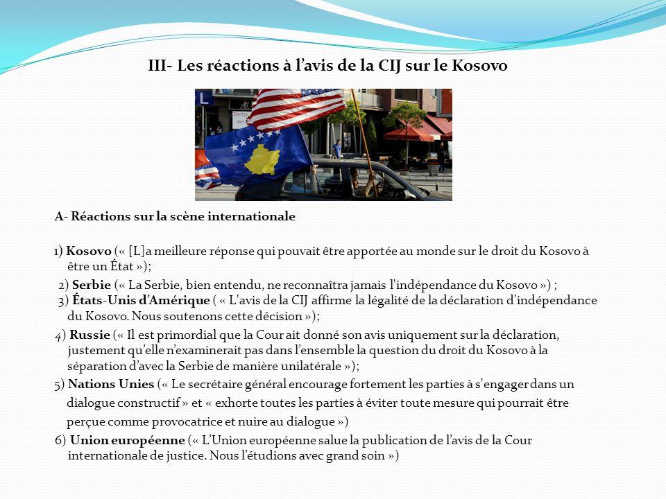 III- Les réactions à l'avis de la CIJ sur le Kosovo