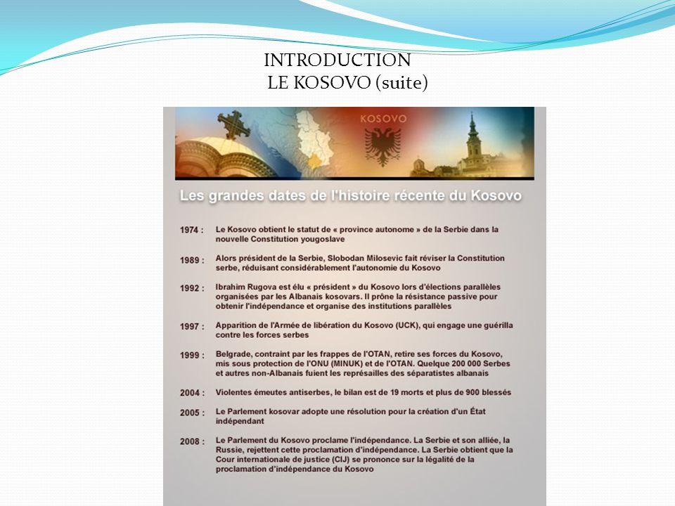 INTRODUCTION LE KOSOVO (suite)