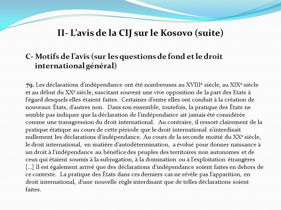 II- L'avis de la CIJ sur le Kosovo (suite)