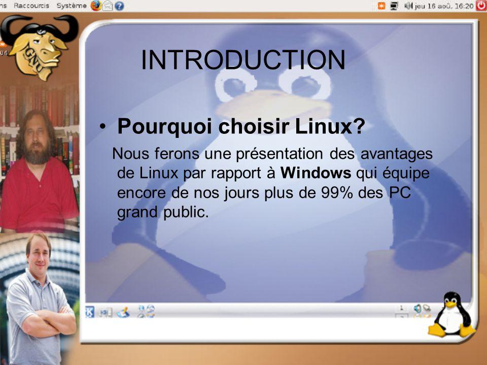 INTRODUCTION Pourquoi choisir Linux