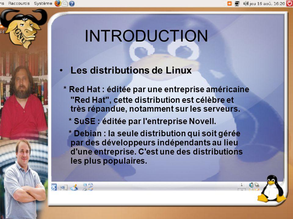 INTRODUCTION Les distributions de Linux.