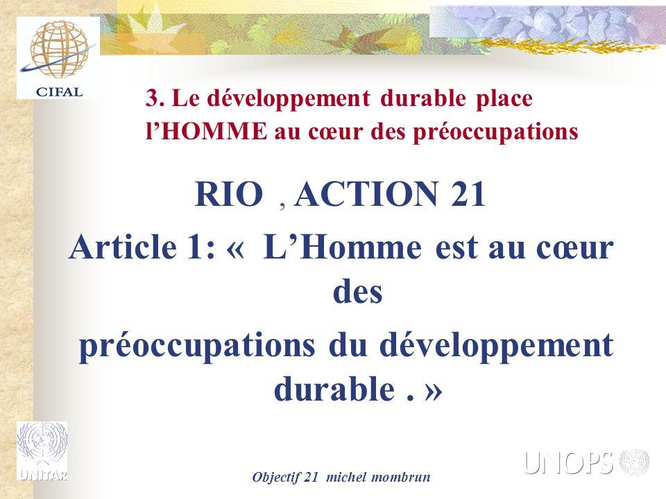 3. Le développement durable place l'HOMME au cœur des préoccupations