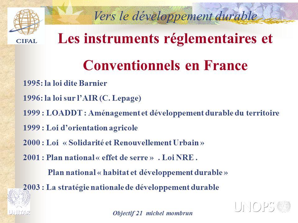 Les instruments réglementaires et Conventionnels en France