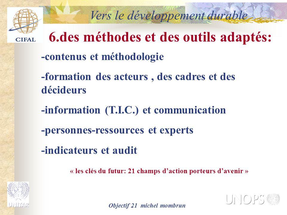 6.des méthodes et des outils adaptés: