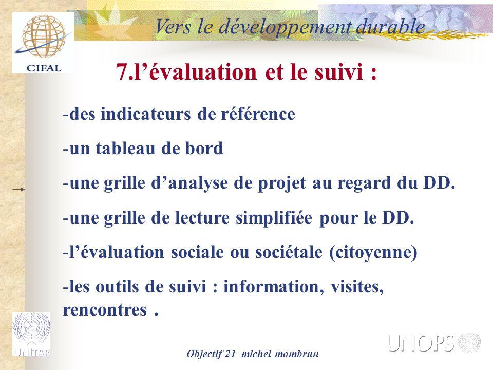 7.l'évaluation et le suivi : Objectif 21 michel mombrun