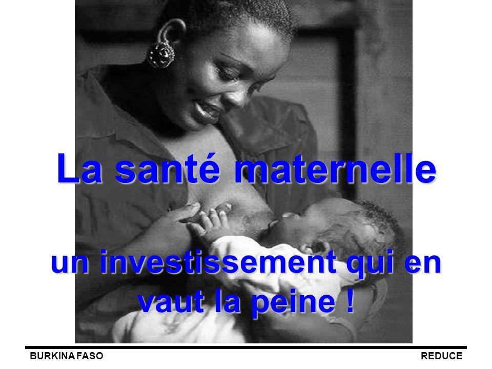 La santé maternelle un investissement qui en vaut la peine !