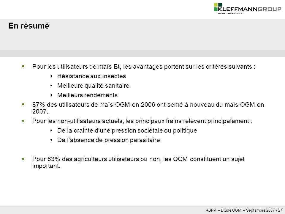 En résumé Pour les utilisateurs de maïs Bt, les avantages portent sur les critères suivants : Résistance aux insectes.