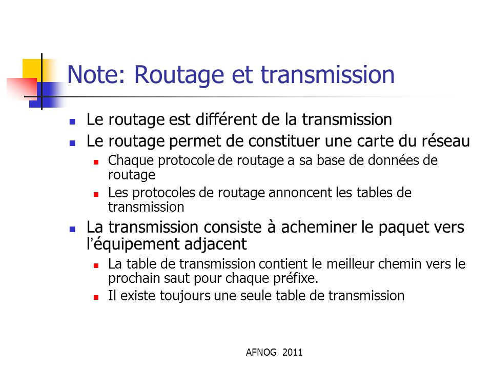 Note: Routage et transmission