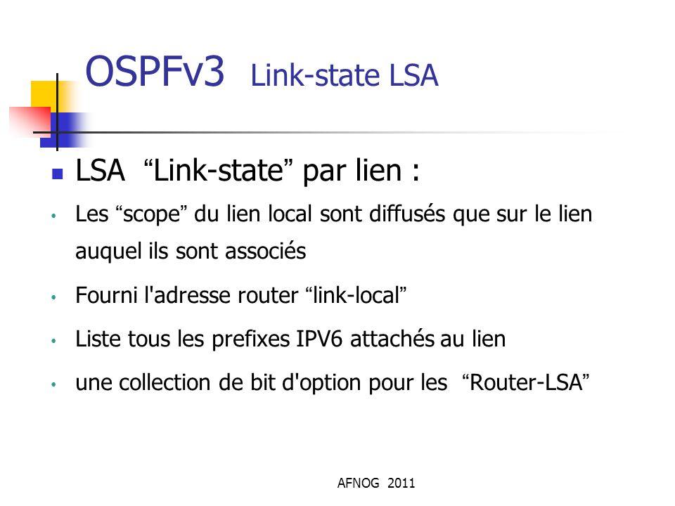 OSPFv3 Link-state LSA LSA Link-state par lien :