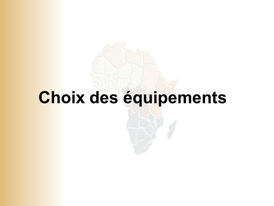 Choix des équipements